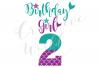 My 2nd Birthday Mermaid SVG | Mermaid Birthday Girl svg example image 1