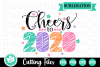 Cheers to 2020 - A New Year's SVG Cut File example image 2