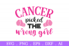 SALE! Cancer picked the wrong girl svg, breast cancer svg example image 2