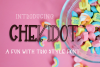 CHEKIDOT - A FUN WITH TRIO STYLE FONT example image 1