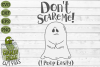Don't Scare Me I poop Easily Ghost Halloween SVG example image 2