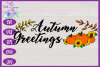 Autumn Greetings SVG   Autumn Sign SVG   Fall Farmhouse SVG example image 3