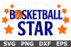 Basketball Star - A Sports SVG Cut File example image 1