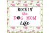 Rockin' The Dog Mom Life Design File example image 5