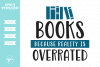 Books Because Reality Is Overrated SVG DXF EPS PNG example image 1