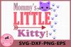 Mommy's Little Kitten svg, Kitten svg, Baby svg example image 1