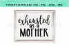 Exhausted As A Mother Funny Mom SVG example image 2