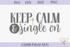 Christmas SVG - Keep Calm and Jingle On example image 2