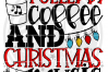 Fueled by Coffee and Christmas Music SVG example image 2