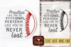 Play Like You've Never Lost Inspirational Baseball SVG DXF example image 1