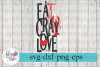 Eat Cray Love Crawfish Boil SVG Cutting Files example image 1