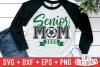 Soccer Senior Mom | Soccer svg Cut File example image 1