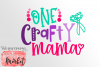 One Crafty Mama SVG DXF EPS PNG example image 2
