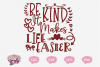 Be Kind Life Is Easier - A Motivational SVG example image 1
