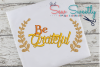 Thanksgiving Be Grateful Sketch Applique Embroidery Design example image 1