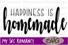 Happiness Is Homemade - SVG -Cut File example image 1