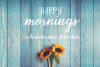 Happy Mornings example image 1