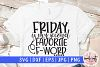 Friday is my second favorite F word - SVG EPS DXF PNG File example image 1