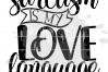 Sarcasm is my Love Language SVG example image 2