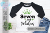 Seven and fabulous | Birthday | SVG Cutting File example image 1