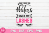 Cant see the haters over my lashes SVG example image 1