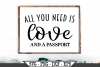 All You Need Is Love And A Passport SVG example image 1