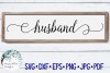 Husband   Wedding Sign SVG Cut File example image 1