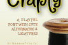 Crapty - a Playful Font with Cute Alternates & Ligatures example image 10