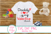 Daddy Is My Valentine SVG, Kids Valentine SVG, Daddy SVG DXF example image 1