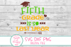 Last Day Of School SVG,DXF, Fifth Grade Is So Last Year SVG example image 2