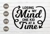 Losing my mind one kid at a time SVG example image 1