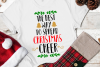 The Best Way Spread Christmas Cheer Svg, Christmas example image 1