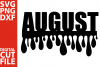 August svg, Month svg, Birthday vector, girl svg, born in example image 1