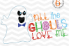 All The Ghouls Love Me SVG - Halloween svg cutting files example image 2