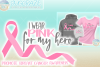I Wear Pink For My Hero Breast Cancer Ribbon SVG example image 1