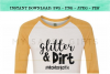 Glitter and Dirt For Mom Of Both SVG example image 3