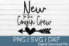 New To The Cousin Crew SVG Cut File example image 1