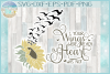 Your Wings Were Ready But My Heart Was Not Sunflower SVG example image 1