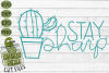Stay Sharp Cactus SVG Cut File - A Positive Cactus Pun example image 2