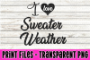 I Heart Sweater Weather - Print File example image 1