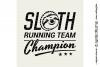 SLOTH RUNNING TEAM CHAMPION! - funny t-shirt design - SVG example image 3