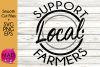 Support Local Farmers - SVG, PNG, EPS example image 1