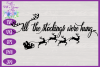 Christmas SVG - Stockings Were Hung Holder Design example image 3