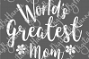 World's Greatest Mom best Mother Ever Print & Cut PNG SVG example image 6