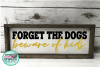 forget about the dogs beware of the kids svg,dog mom svg, example image 2