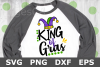 King of Gras - A Mardi Gras SVG Cut File example image 1