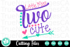 Little MIss Two Cute - A Second Birthday SVG Cut File example image 2