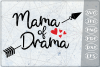Mama of Drama SVG Crafters Mama Quotes Svg Files Drama Queen example image 1