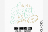 Hand Lettered- Give Me A Donut example image 1