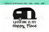 Camping Is My Happy Place SVG Design example image 1